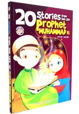20 STORIES FROM THE LIFE OF PROPHET MUHAMMAD
