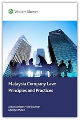 Malaysia Companies Law: Principles and Practices