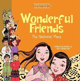 Wonderful Friends: The Welcome Place (Wonderful Series)