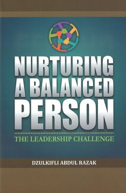 Nurturing a Balanced Person: The Leadership Challenge