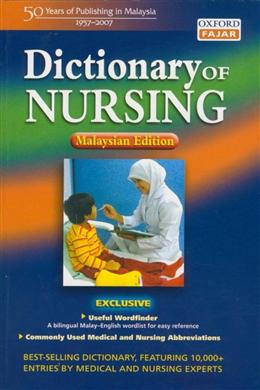 DICTIONARY OF NURSING(MALAYSIAN EDITION)