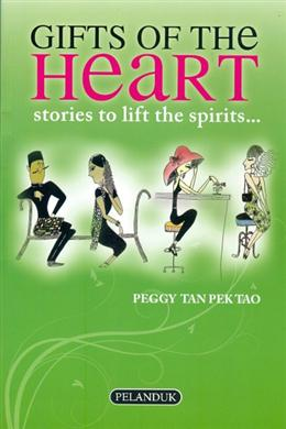Gifts of the Heart: Stories to Lift the Spirits...