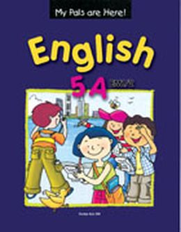 MY PALS ARE HERE! ENGLISH 5A TEXTBOOK