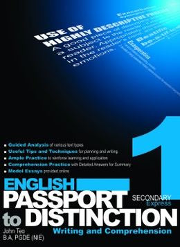 English Passport to Distintiction Writing and Comprehension Secondary 1 (Express)