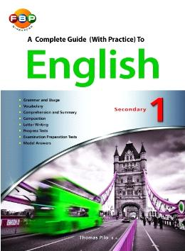 Secondary 1: A Complete Guide (With Practice) To English