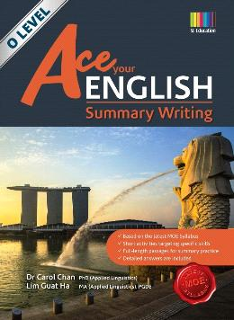 O Level Ace Your English Summary Writing