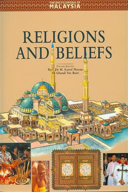 ENCYCLOPEDIA OF MALAYSIA VOL.10: RELIGIONS AND BELIEFS