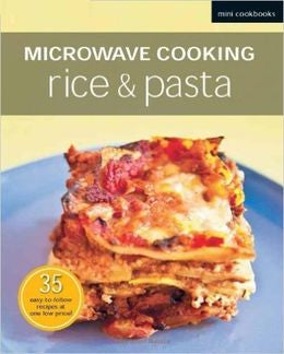 Microwave Cooking: Rice& Pasta (Mini Cookbooks)