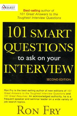 101 Smart Questions to Ask on Your Interview (Second Edition)