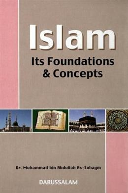 Islam: It's Foundations & Concepts