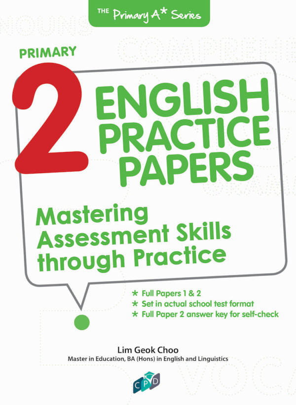 PRIMARY 2 ENGLISH PRACTICE PAPERS MASTERING ASSESMENT SKILL