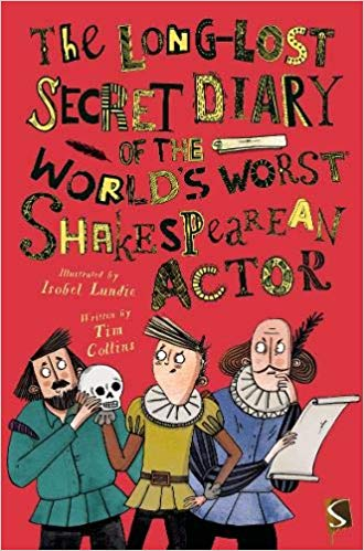 The Long-Lost Secret Diary of the World's Worst Shakespearean Actor
