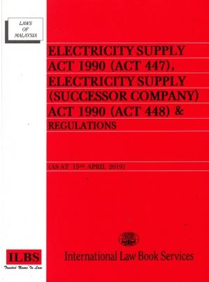 Electricity Supply Act 1990 (ACT 447) And Regulations