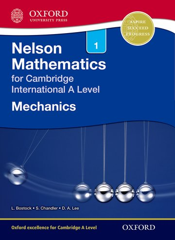 Nelson Mechanics 1 for Cambridge International A Level