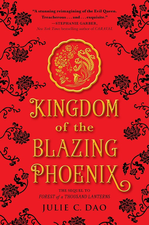 KINGDOM OF THE BLAZING PHOENIX (RISE OF EMPRESS