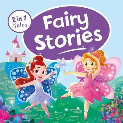 2 IN 1 TALES: FAIRY STORIES