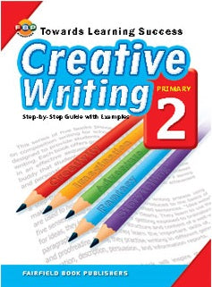 Towards Learning Success: Creative Writing (Primary 2)