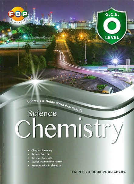 Gce O Level A Complete Guide (With Practice) To Science Chem