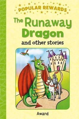 THE RUNAWAY DRAGON AND OTHER STORIES