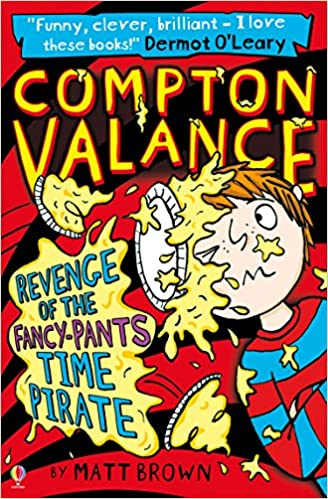 Compton Valance (4) : Revenge of the Fancy-Pants Time Pirate
