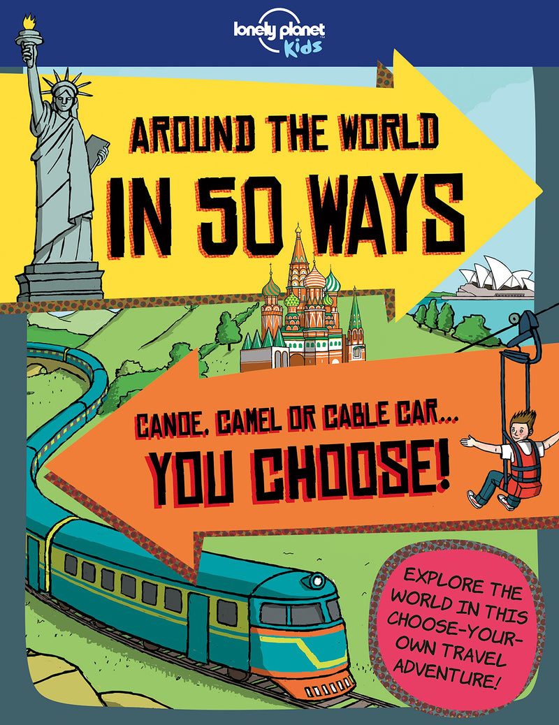Around the World in 50 Ways (Lonely Planet Kids)