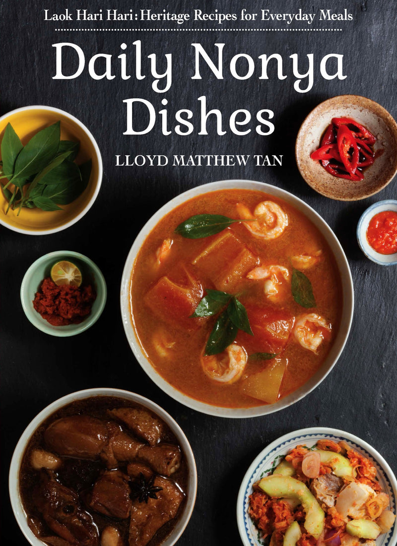 Daily Nonya Dishes: Heritage Recipes for Everyday Meals