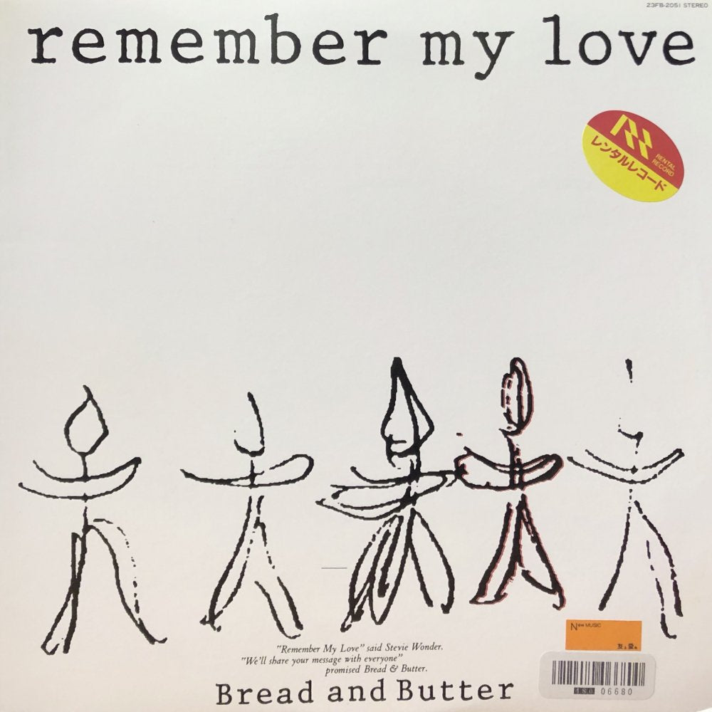 "Bread & Butter ""Remember My Love"""
