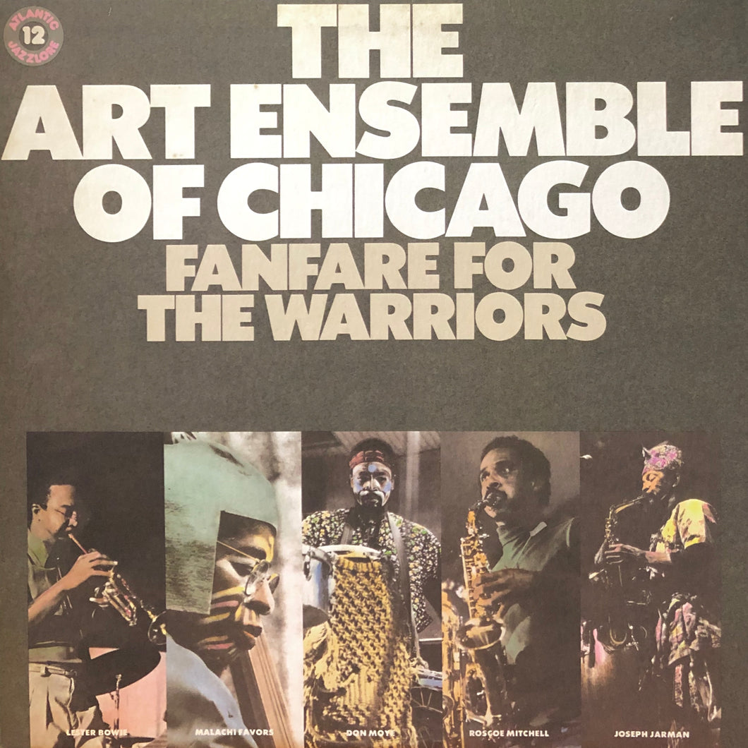 "The Art Ensemble of Chicago ""Fanfare for the Warriors"""