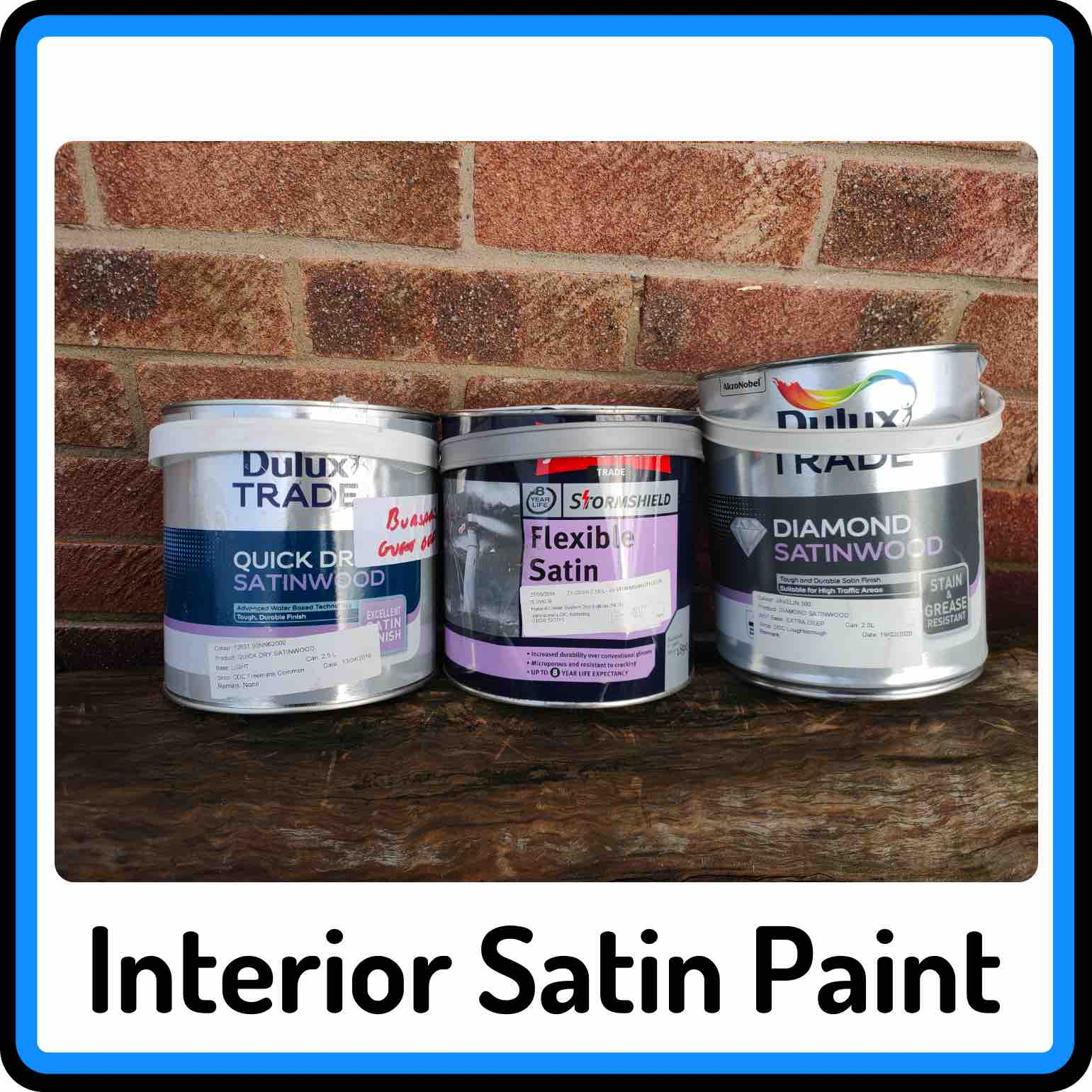 View our selection of Interior Satin / Satinwood Paints