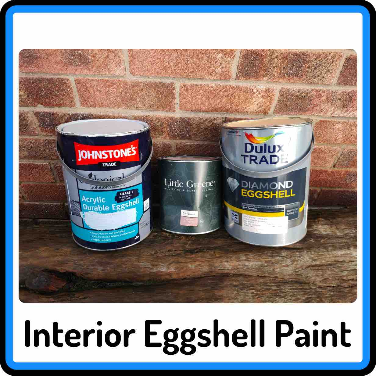 View our selection of Interior Eggshell Paints