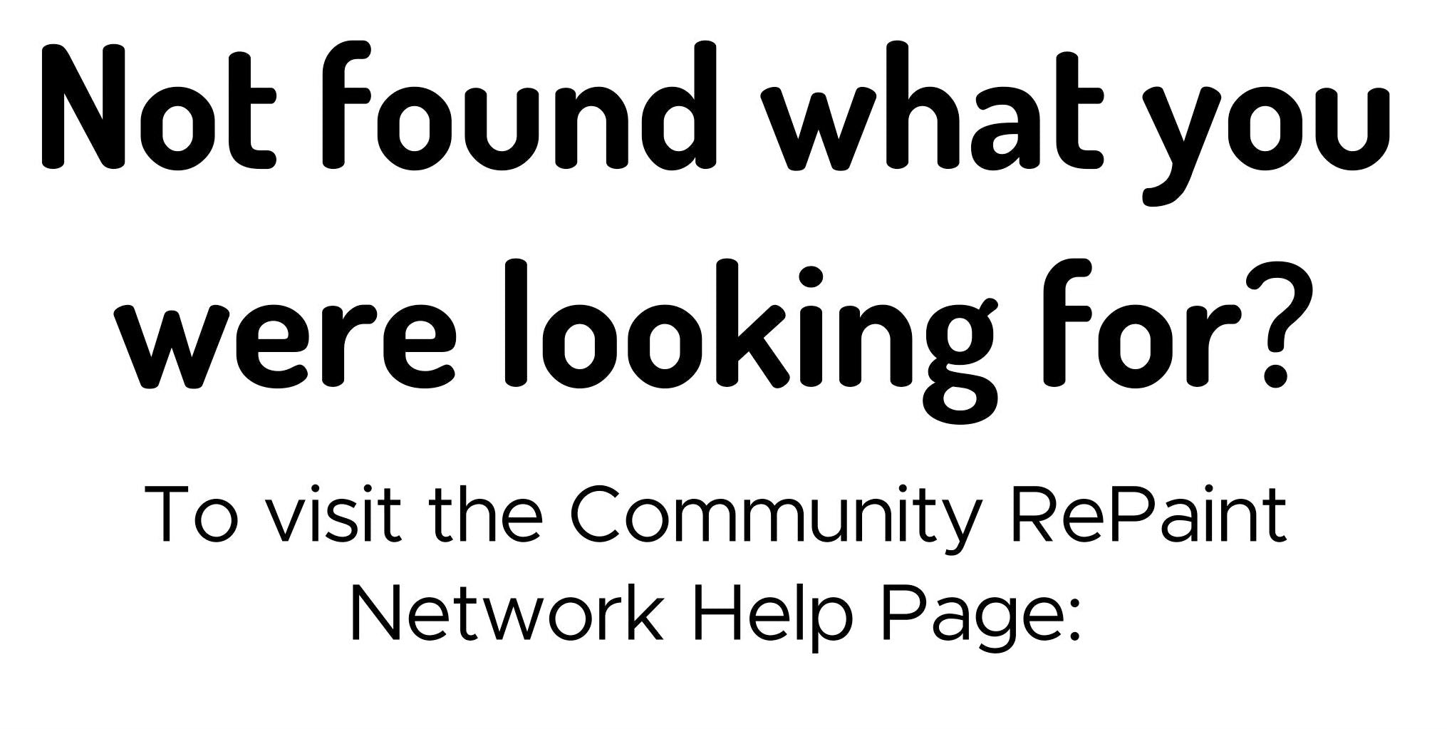 Not found what you need? Click the button below to visit Community RePaints Help Page