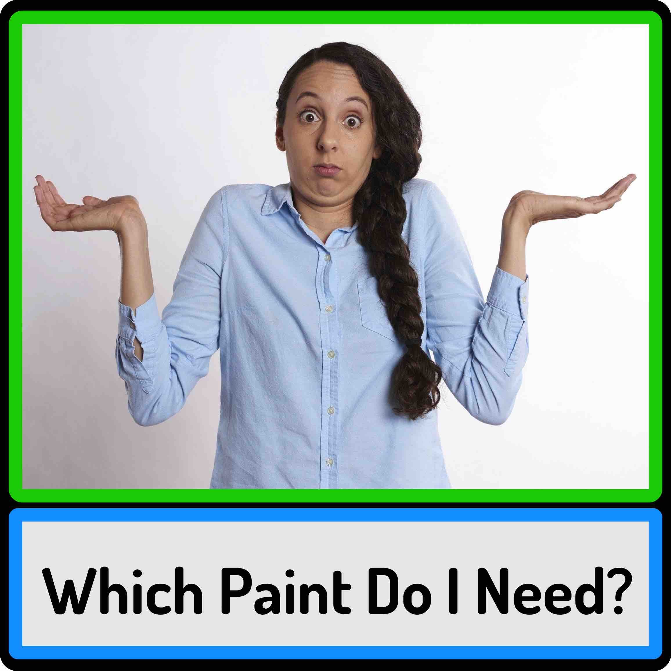 Image Link to a page helping you choose the correct paint for your needs.