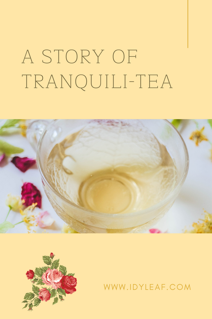 the photo shows a text that says: the story of a cup of tranquili-tea and a cup filled with tea