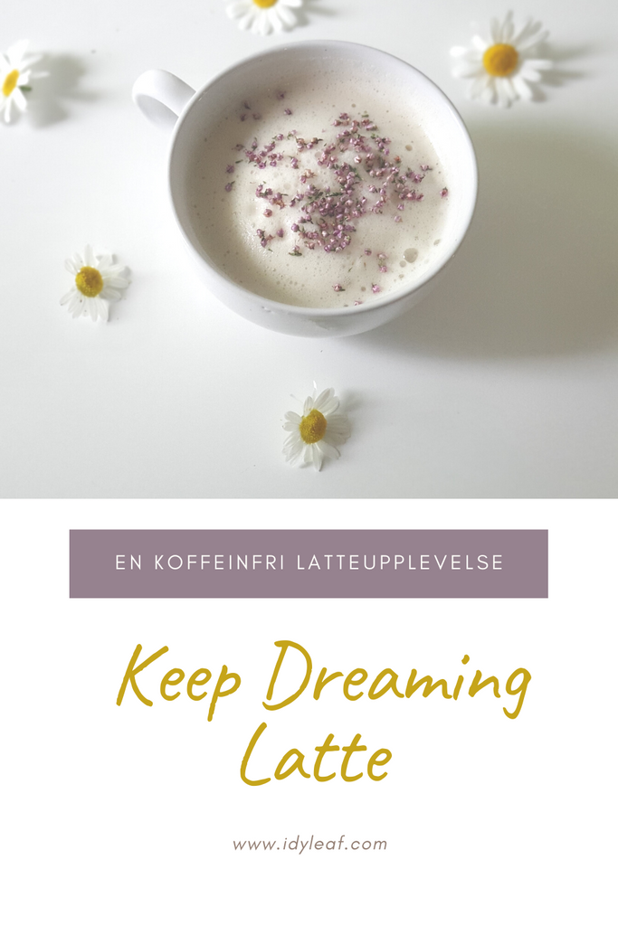 the photo shows a cup of keep dreaming latte with chamomile tea around it
