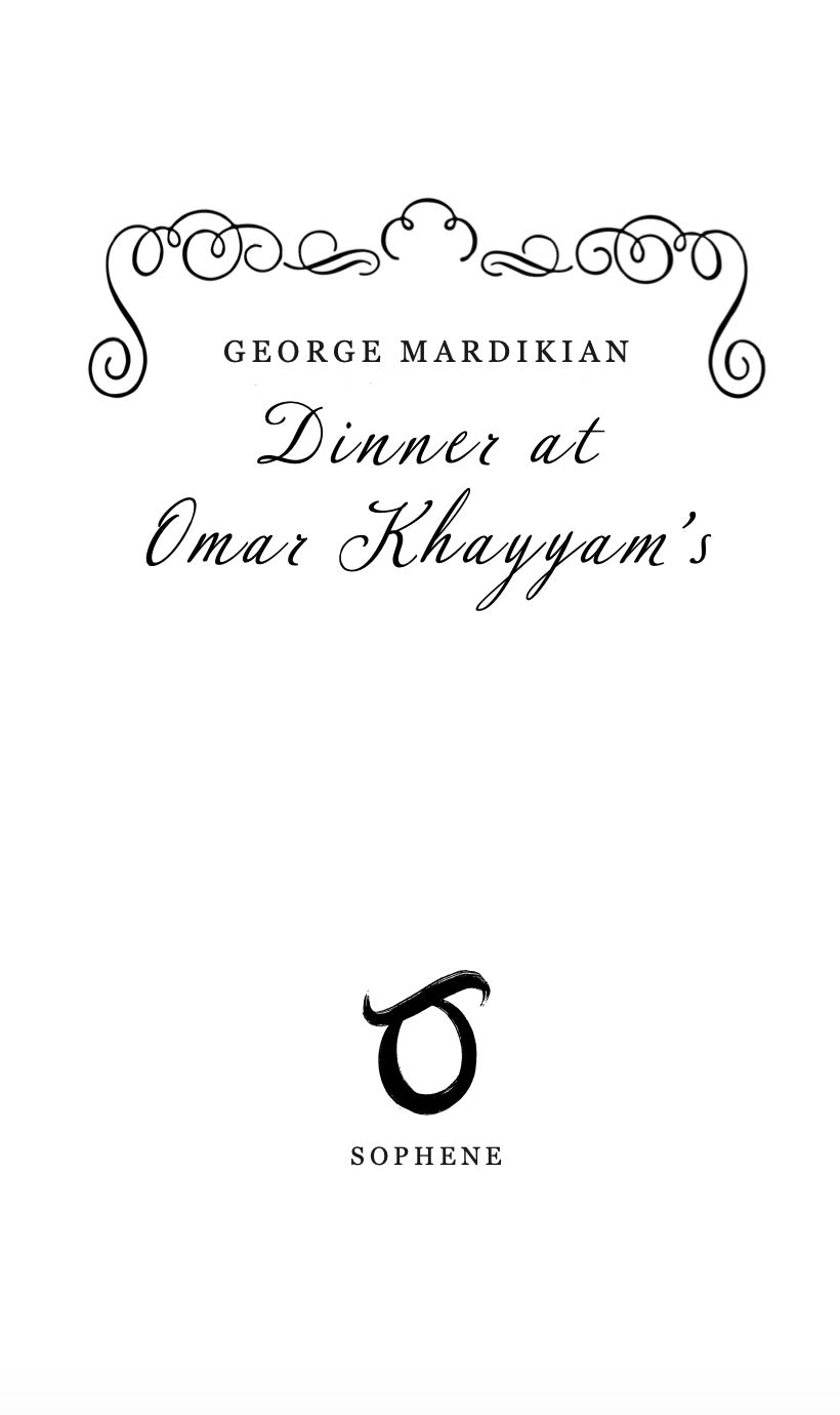 Dinner at Omar Khayyam's
