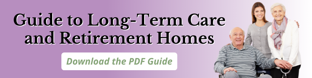 Guide to Long-Term Care and Retirement Homes - Geri Fashions
