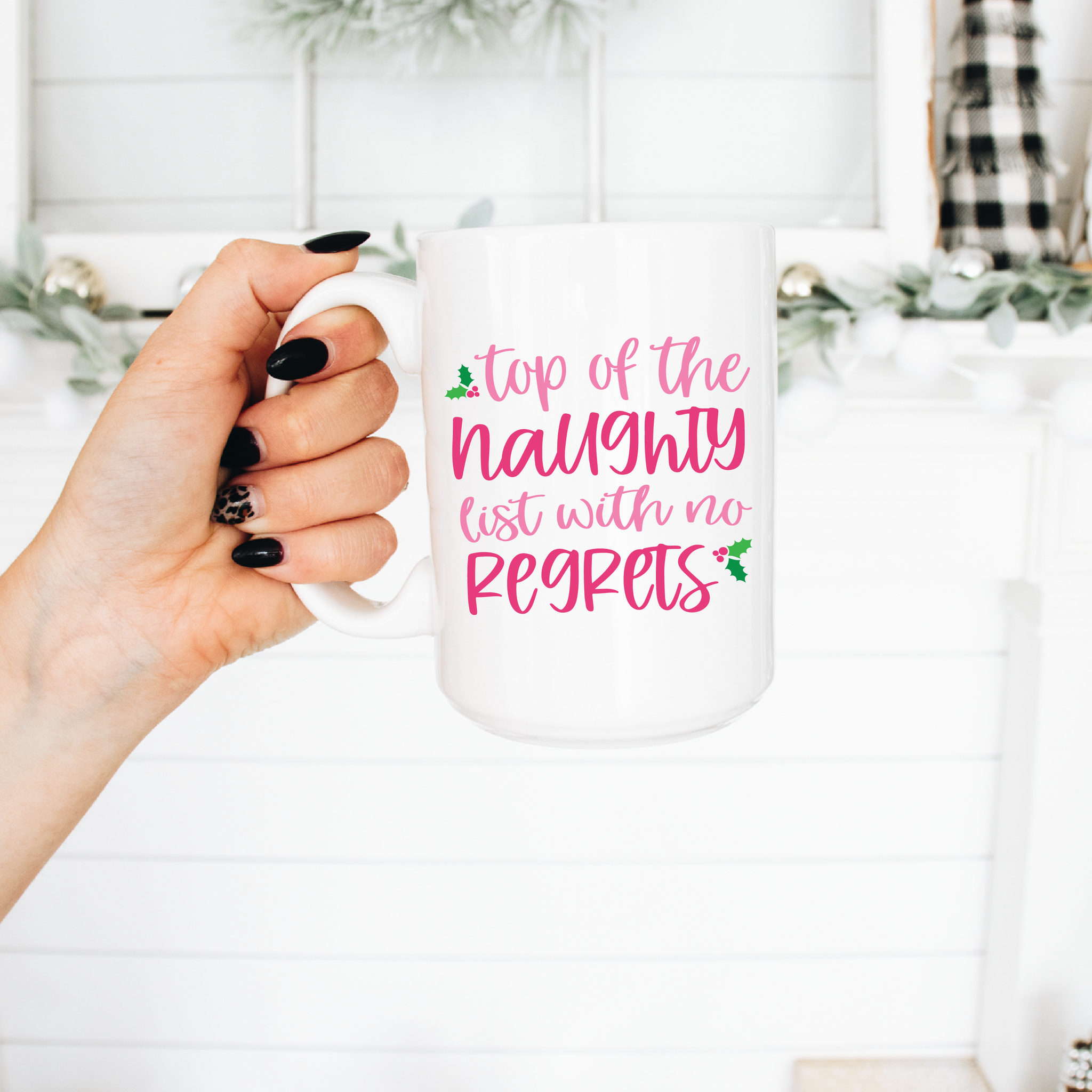 Top of the Naughty List Christmas Coffee Mug