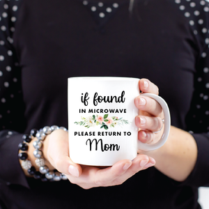 If Found Return to Mom Coffee Cup