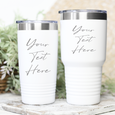 Design Your Own Coffee/Cocktail Tumbler