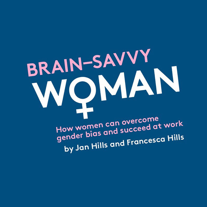 Brain savvy Wo+man : How women can overcome gender bias and succeed at work