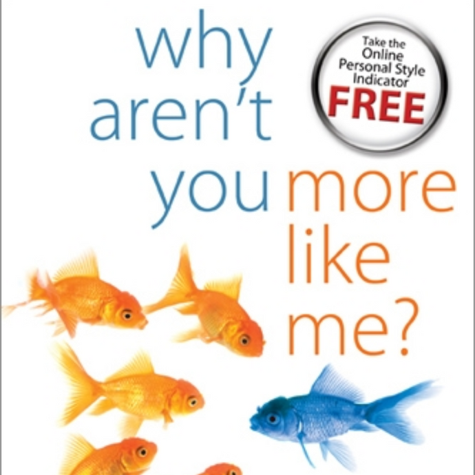 Why Aren't You More Like Me? - Discover the Secrets to Understanding Yourself and Others!