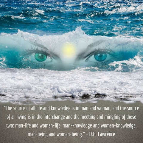"""The source of all life and knowledge is in man and woman..."""