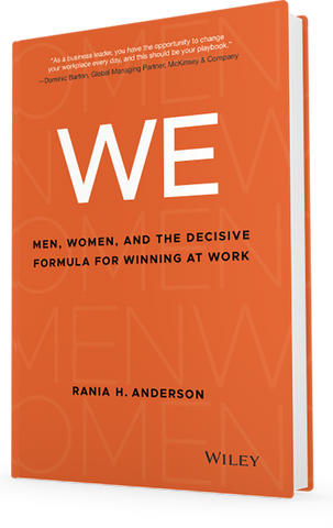 The Way WoMen Work - by Rania H. Anderson, Founder The Way WoMen Work