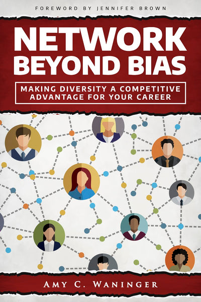 Network Beyond Bias - by Amy C. Waninger