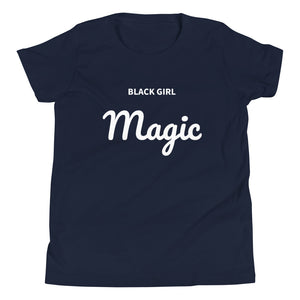 BLACK GIRL MAGIC - Youth Short Sleeve T-Shirt