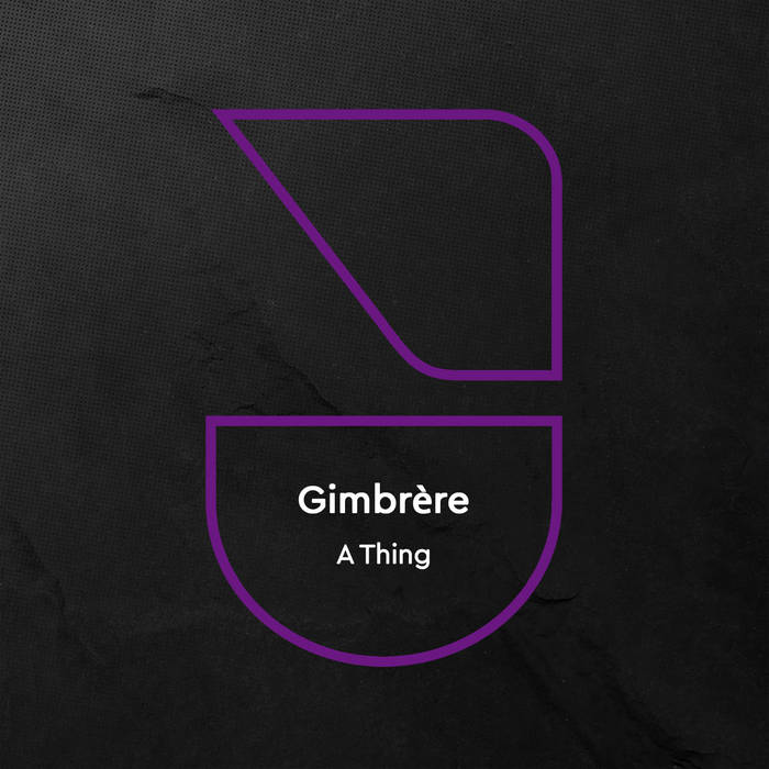 Gimbrère - A Thing