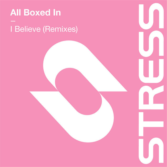 All Boxed In - I Believe (Remixes)