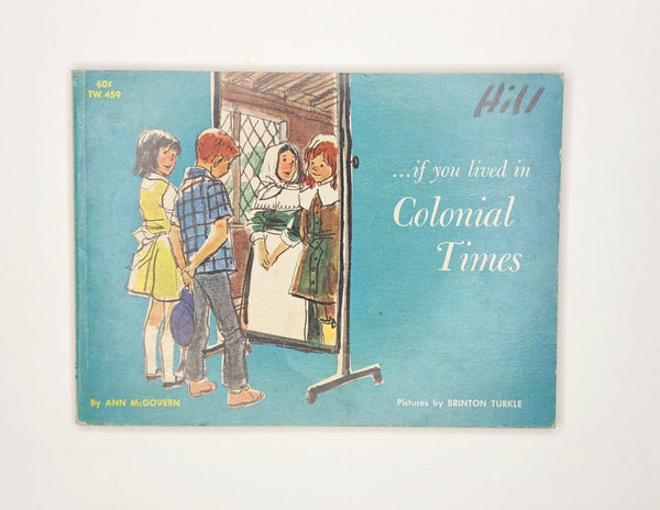 If You Lived In Colonial Times 1964 by Ann McGovern