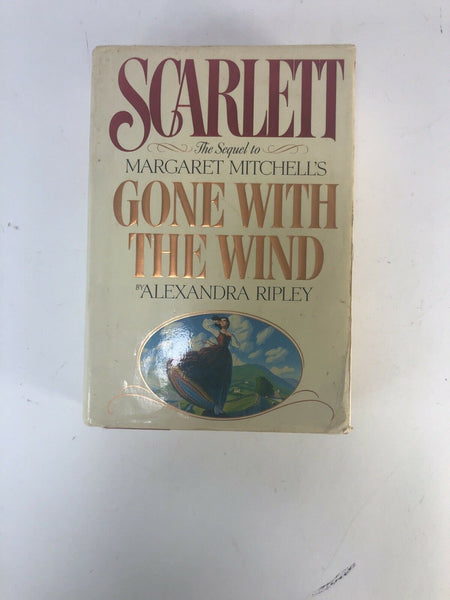 Scarlett - The Sequel to Gone With The Wind by Alexandra Ripley HC/DJ 1991 Novel