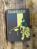 1930 Tambalo and Other Stories of Far Lands